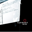 Mine (Online Music)/Taproot