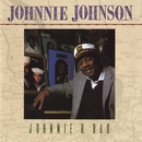 Johnnie B. Bad/Johnnie Johnson