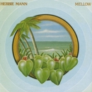 Mellow/Herbie Mann