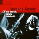 Jazz in me/Rossana Casale