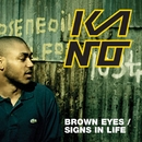 Brown Eyes (DMD i-tunes exclusive)/Kano