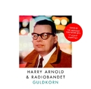 Guldkorn/Harry  Arnold & Radiobandet