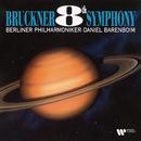 Bruckner : Symphony No.8  -  Elatus/Daniel Barenboim & Berlin Philharmonic Orchestra