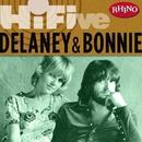 Rhino Hi-Five: Delaney & Bonnie/Delaney & Bonnie