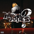 Who Is Mike Jones? (Non-PA Version)/Mike Jones