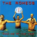 Rookies Of the Year/The Romeos