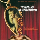 Twin Peaks: Fire Walk With Me - Soundtrack/Twin Peaks: Fire Walk With Me