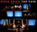 The Cave/Steve Reich