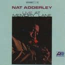 Live At Memory Lane/Nat Adderley