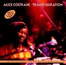 Transfiguration/Alice Coltrane