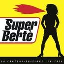 Super Bertè/Loredana Bertè