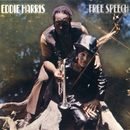 Free Speech/Eddie Harris