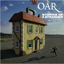 Stories Of A Stranger (U.S. Version)/O.A.R.