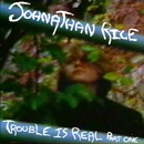 Trouble Is Real - Part 1 (DMD Maxi)/Johnathan Rice