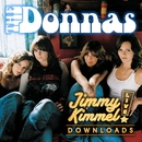 Friends Like Mine (Online Music Exclusive)/The Donnas