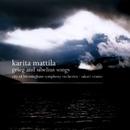 Grieg & Sibelius : Orchestral Songs/Karita Mattila, Sakari Oramo & City of Birmingham Symphony Orchestra