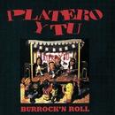 Burrock & Roll/Platero Y Tu