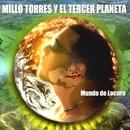 Mundo De Locuras/Millo Torres