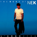 Nek The Best of :L'anno zero/Nek