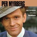 Trettiofyran och andra guldkorn/Per Myrberg