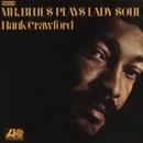 Mr. Blues Plays Lady Soul/ハンク・クロフォード