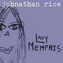 Lady Memphis (Internet Single)/Johnathan Rice