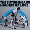 Hounds of Love (Digital 4-tr)/The Futureheads