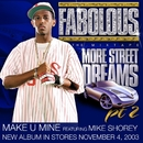 Make U Mine (feat. Mike Shorey) (Internet Single)/Fabolous