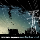 Moonlight Survived (Online Music iTunes Exclusive)/Moments In Grace