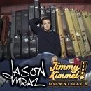 Jimmy Kimmel Live!  (Internet Release)/Jason Mraz