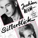 Silberblick/Joachim Witt
