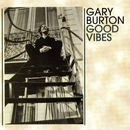 Good Vibes/Gary Burton