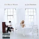 The War Of Women (Explicit Content) (U.S. Version)/Joe Firstman