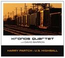 U.S. Highball/Kronos Quartet