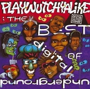 The Best Of Digital Underground: Playwutchyalike/Digital Underground