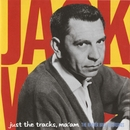 Just The Tracks Ma'am: The Warner Bros. Recordings/Jack Webb