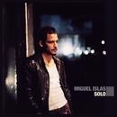 Solo/Miguel Islas
