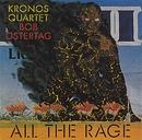 Bob Ostertag - All The Rage/Kronos Quartet