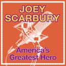 America's Greatest Hero/Joey Scarbury