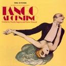 Tango Argentino - Music From The Original Cast Recording/Tango Argentino