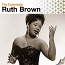 The Essentials: Ruth Brown/Ruth Brown