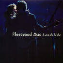 Landslide/Fleetwood Mac
