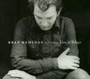 Live In Tokyo/Brad Mehldau