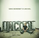 Greg Behrendt Is Uncool (Audio Tracks w/ PDF)/Greg Behrendt