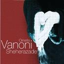 Sheherazade/Ornella Vanoni