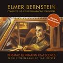 Bernard Hermann Film Scores/Elmer Bernstein