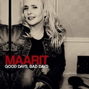 Good Days, Bad Days/Maarit