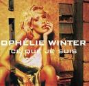 Ce Que Je Suis/Ophélie Winter