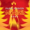 Pura pasión/Banda Machos