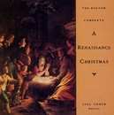 A Renaissance Christmas/Joel Cohen / The Boston Camerata